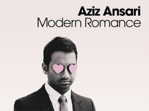 Aziz Ansari Modern Romance